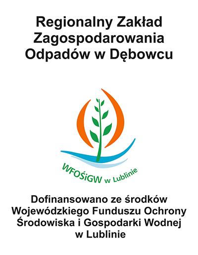 Projekt dofinansowany ze środków Unii Europejskiej - RZZO w Dębowcu - PGK Zamość