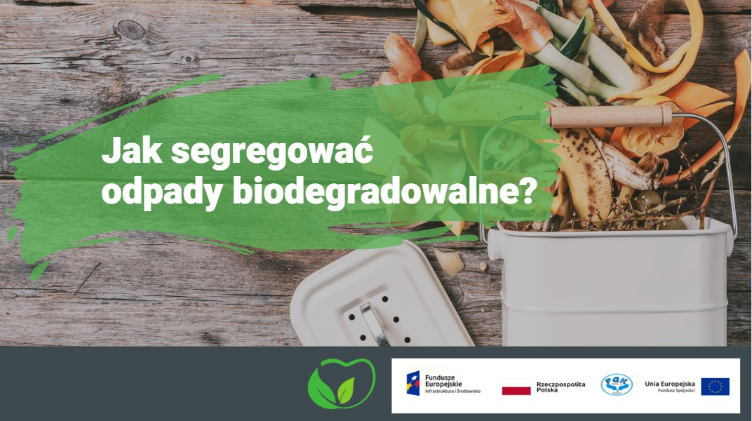 BIO - Jak segregować odpady biodegradowalne?