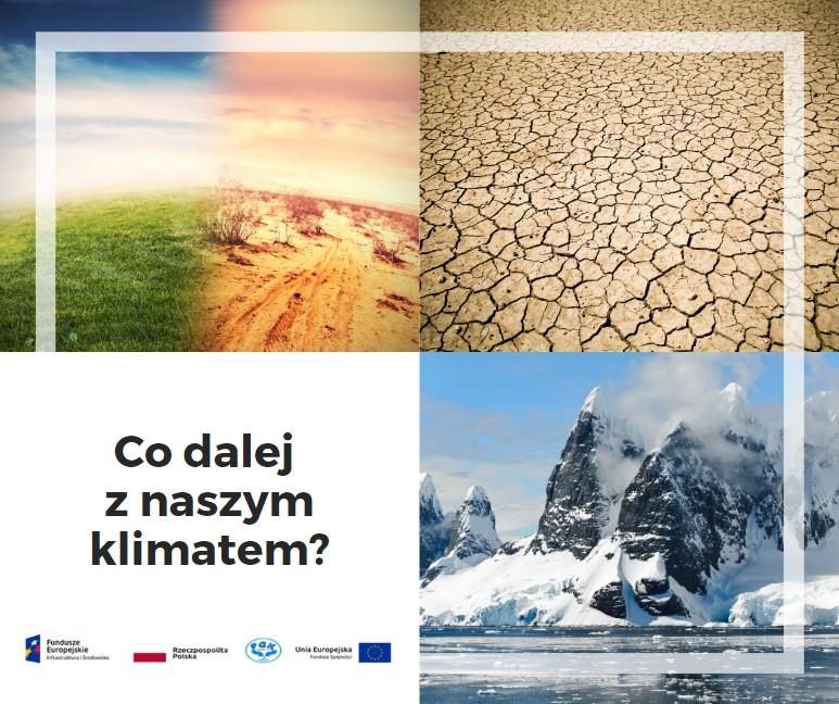 Co dalej z naszym klimatem?