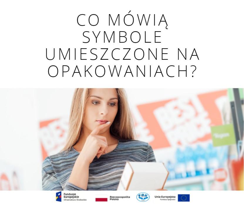 Co mówią symbole umieszczone na opakowaniach? cz. II