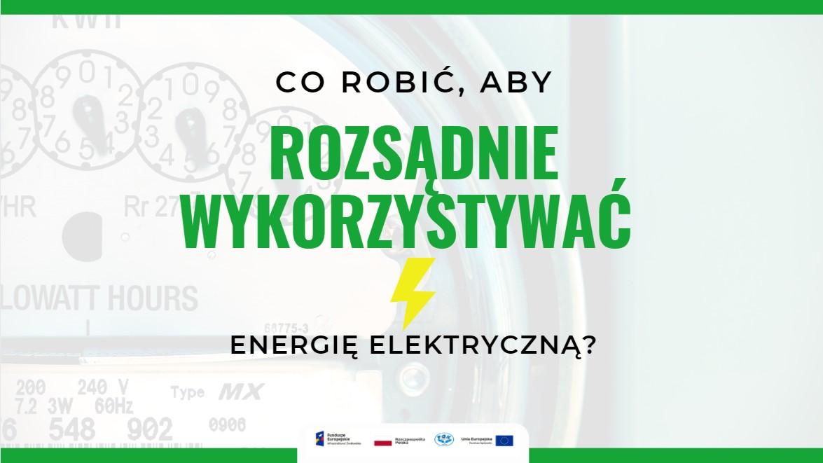 Energia elektryczna - sposoby na jej oszczędzanie