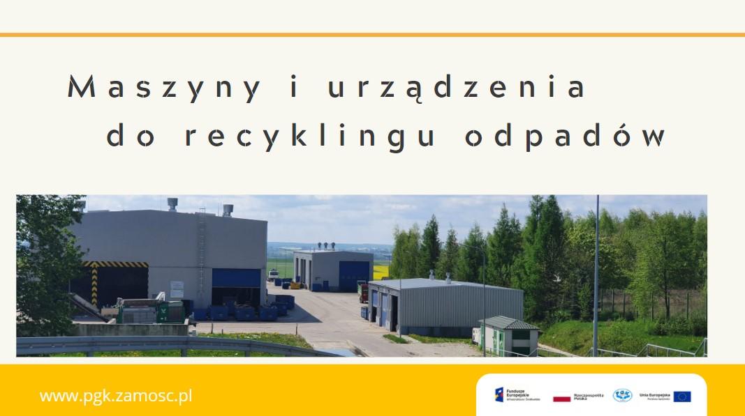 Maszyny i urządzenia do recyklingu odpadów