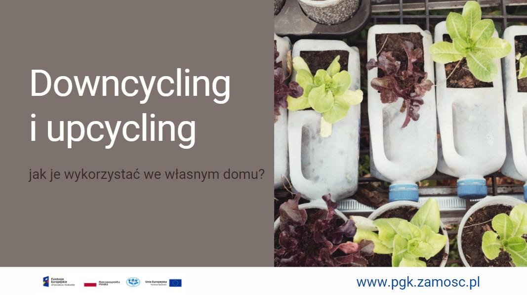Downcycling i upcycling - jak je wykorzystać we własnym domu?